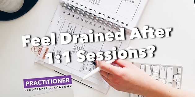 Why you feel drained after your 1:1 sessions, and 4 steps to overcome it.